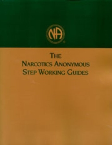The Narcotics Anonymous Step Working Guides, Paperback Book