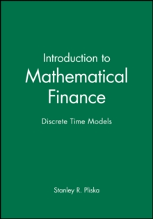 Introduction to Mathematical Finance : Discrete Time Models, Hardback
