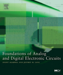 Foundations of Analog and Digital Electronic Circuits, Paperback Book