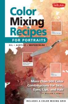 Color Mixing Recipes for Portraits, Paperback Book