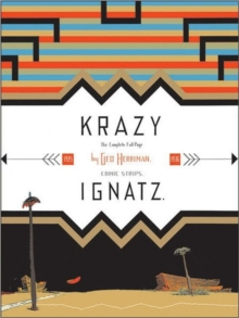 Krazy and Ignatz 1935-1936 : A Wild Warmth of Chromatic Gravy, Paperback