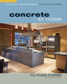 Concrete at Home : Innovative Forms and Finishes, Paperback Book