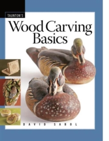 Wood Carving Basics, Paperback