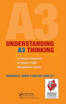 Understanding A3 Thinking : A Critical Component of Toyota's PDCA Management System, Hardback
