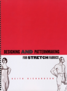 Designing and Pattern Making for Stretch Fabrics, Paperback Book