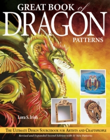 Great Book of Dragon Patterns : The Ultimate Design Sourcebook for Artists and Craftspeople, Paperback Book