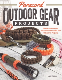 Paracord Outdoor Gear Projects : Simple Instructions for Survival Bracelets and Other DIY Projects, Pamphlet