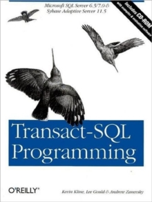 Transact-SQL Programming : Covers Microsoft SQL Server 7.0 and Sybase Adaptive Server 11.5, Mixed media product