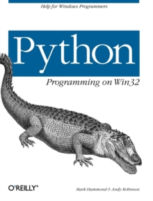 Python Programming on Win32, Paperback