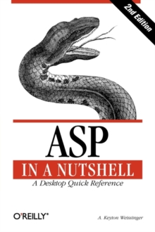ASP in a Nutshell : A Desktop Quick Reference, Paperback