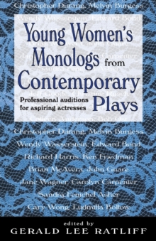 Young Women's Monologs from Contemporary Plays : Professional Auditions for Aspiring Actresses, Paperback Book