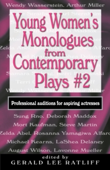 Young Women's Monologues from Contemporary Plays : Professional Auditions for Aspiring Actresses, Paperback Book