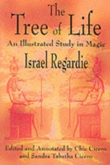 The Tree of Life : An Illustrated Study in Magic, Paperback Book