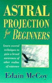Astral Projection for Beginners, Paperback