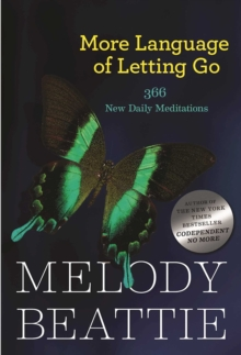 More Language of Letting Go : 366 New Meditaions, Paperback