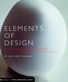 Elements of Design : Rowena Reed Kostellow and the Structure of Visual Relationships, Paperback