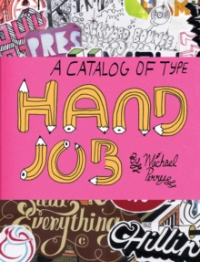 Hand Job : A Catalog of Type, Paperback Book