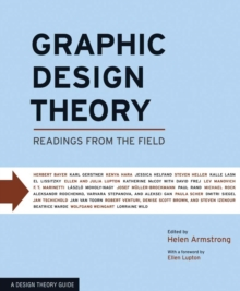 Graphic Design Theory : Readings from the Field, Paperback