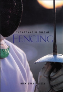 The Art and Science of Fencing, Paperback