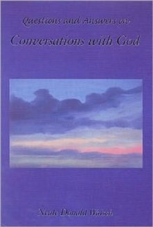 Questions and Answers from Conversations with God, Paperback