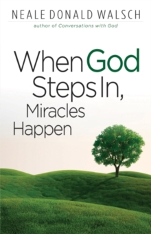 When God Steps in, Miracles Happen, Paperback