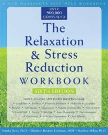 The Relaxation & Stress Reduction Workbook (New Harbinger Self-Help Workbook), Paperback