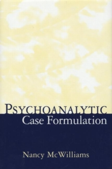 Psychoanalytic Case Formulation, Hardback Book