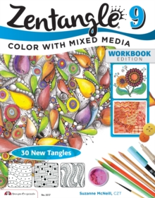 Zentangle 9 Workbook Edition : Color with Mixed Media 9, Paperback