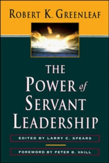The Power of Servant Leadership, Paperback