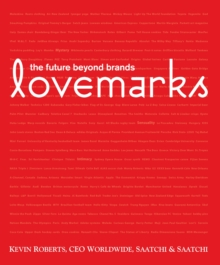 Lovemarks : The Future Beyond Brands, Hardback Book