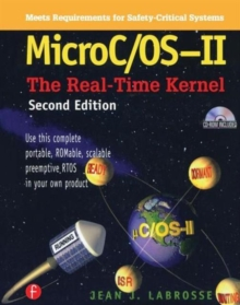 MicroC/OS II : The Real Time Kernel, Hardback