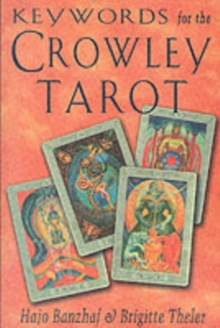 Keywords for the Crowley Tarot, Paperback Book