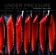 Under Pressure : Cooking Sous Vide, Hardback