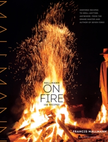 Mallmann on Fire, Hardback