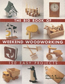The Big Book of Weekend Woodworking, Paperback Book