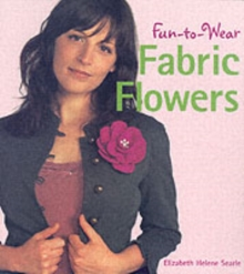 Fun-to-wear Fabric Flowers, Paperback