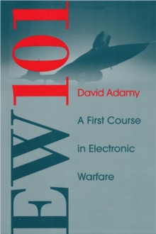 EW 101 : A First Course in Electronic Warfare, Hardback
