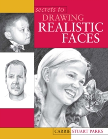 Secrets to Drawing Realistic Faces, Paperback