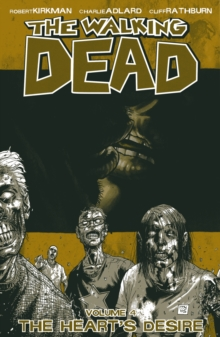 The Walking Dead : The Heart's Desire v. 4, Paperback Book