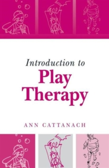 Introduction to Play Therapy, Paperback