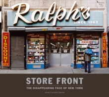 Storefront : The Disappearing Face of New York, Hardback
