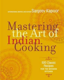 Mastering the Art of Indian Cooking, Hardback