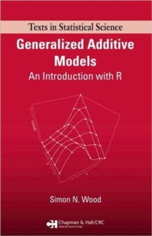 An Introduction to Generalized Additive Models with R, Hardback Book
