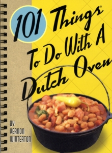 101 Things to Do with a Dutch Oven, Other printed item Book