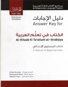 Answer Key for Al-Kitaab fii Tacallum al-cArabiyya : A Textbook for Beginning Arabic Part 1, Paperback Book