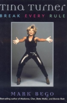 Tina Turner : Break Every Rule, Paperback