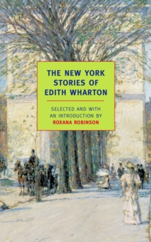 The New York Stories of Edith Wharton, Paperback