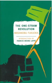 The One Straw Revolution, Paperback