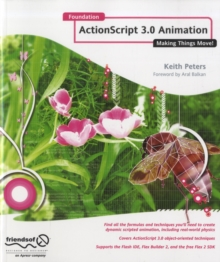 Foundation ActionScript 3.0 Animation : Making Things Move!, Paperback