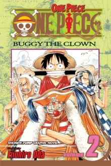One Piece : Buggy the Clown Buggy the Clown v. 2, Paperback Book